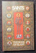 2016 SAINTS The Book of Blaise by Lewis & Mackey SC NM 9.4 1st Printing Image