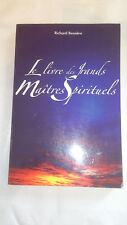 Richard Bessière - Le livre des Grands Maitres Spirituels