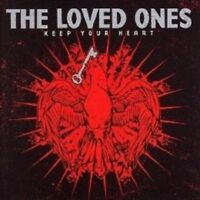"""THE LOVED ONES """"KEEP YOUR HEART"""" CD NEW+"""