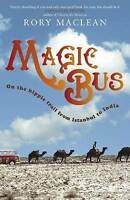 Magic Bus: On the Hippie Trail from Istanbul to India-ExLibrary
