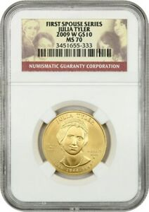 2009-W Julia Tyler $10 NGC MS70 - First Spouse .999 Gold
