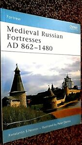 OSPREY FORTRESS #61: MEDIEVAL RUSSIAN FORTRESSES AD 862-1480