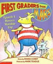 2001 First Grader from Mars  Episode 1: Horus's Jorrible Day by Shana Corey
