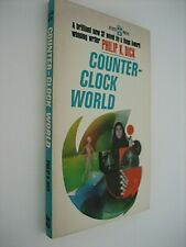 COUNTER-CLOCK WORLD...Philip K. Dick...1st Berkley Edition...1967