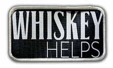 Patch - Whiskey Helps Heat Seal / Iron on Patch for jackets, shirts, tote bags,