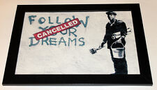 Banksy follow your dreams framed 8X12 canvas print poster graffiti reproduction