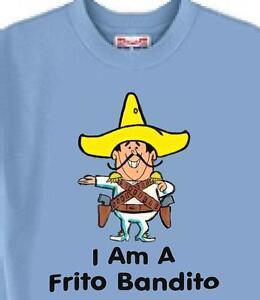 Frito Bandito T Shirt - Frito Bandito Full --- Also Dog T Shirt Available