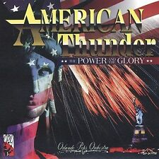 NEW - American Thunder: The Power and the Glory by Orlando Pops Orchestra