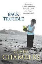 Back Trouble, Chambers, Clare, New Book