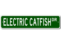 ELECTRIC CATFISH - Fishing - High Quality Aluminum Fish Street Sign