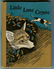 WILMA PITCHFORD HAYS Little Lone Coyote HB 1961 Wesley Dennis Illustrations