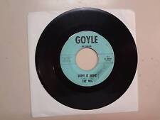"WIG: Drive It Home-To Have Never Loved At All-U.S. 7"" 1966 Goyle Records 101,Tx."