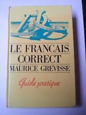 Le Français Correct - Maurice Grevisse - Guide pratique - France Loisirs - TTB