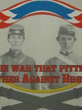 Civil War Brother vs. Brother, Fresno, FGA, Unpunched, Excellent Bonus!!