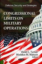 Del Congreso límites en defensa militar desde (, seguridad y estrategias: Cong