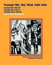 Triumph TR2, TR3, TR3A 1952-62 Owners Workshop Manual (2001, Paperback)