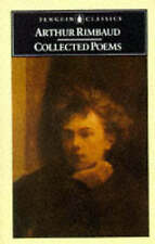 Rimbaud: Collected Poems Penguin With Plain Prose Translations of Each Poem by A