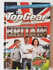 The Top Gear Guide to Britain: living in the best country in the world...