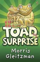 Gleitzman, Morris, Toad Surprise, Very Good Book