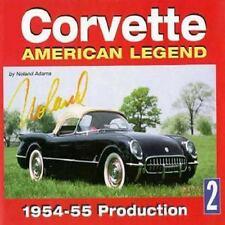 Corvette American Legend Vol. 2: 1954-55 Production, Adams, Noland, New Book