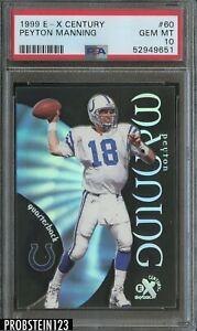 1999 E-X Century #60 Peyton Manning Colts HOF PSA 10 GEM MINT