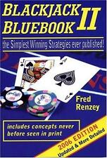 Blackjack Bluebook II - 2006 Edition : The Simplest Winning Strategies Ever...