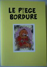 TINTIN : LE PIÈGE BORDURE // PASTICHE HOMMAGE PIRATE (Pascal SOMON) TBE