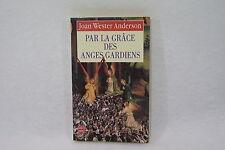 Par la grâce des anges gardiens Joan Wester Anderson Livre spirit ésotherisme