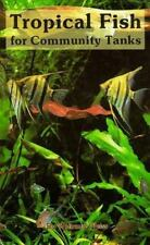 Tropical Fish Community Tanks