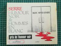BD Claude Serre - Humour noir et hommes en blanc - 1975 - BE