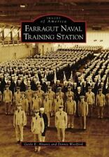 Farragut Naval Training Station [Images of America]