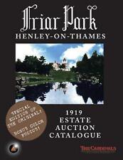 Friar Park: 1919 Estate Auction Catalogue by The Cardinals (2014, Paperback)