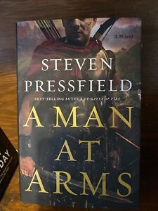New, Man at Arms, Hardcover by Pressfield, Steven first edition
