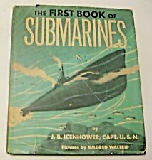 VINTAGE 1957 THE FIRST BOOK OF SUBMARINES ~ VERY INTERESTING OLD SCHOOL READING