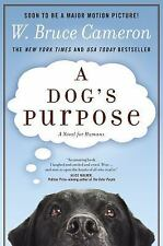 A Dog's Purpose by W. Bruce Cameron (2011, Paperback, New)
