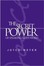 THE SECRET POWER OF SPEAKING GOD'S WORD - MEYER, JOYCE - NEW HARDCOVER BOOK