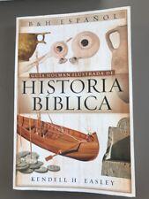 GUIA HOLMAN ILUSTRADA DE HISTORIA BIBLICA (SPANISH EDITION) By Kendell H. VG