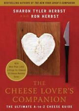 The Cheese Lover's Companion: The Ultimate A-to-Z Cheese Guide with-ExLibrary