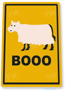 Booo Cow Moo Ghost Halloween Farm Holiday Decor Decoration Tin Sign B339