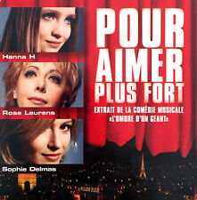 Hanna H / Rose Laurens / Sophie Delmas ‎CD Single Pour Aimer Plus Fort - Promo