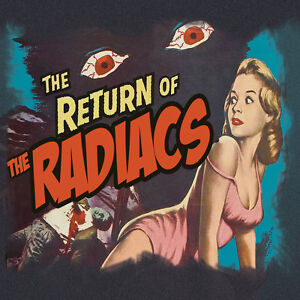 RADIACS Return Of The Radiacs CD - NEW British PSYCHOBILLY Rockabilly - Raucous