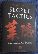 MARTIAL ARTS Kazumi Tabata SECRET TACTICS hb/dj  ancient wisdom