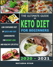 The Ultimate Guide Of Keto Diet For Beginners Cookbook 2021