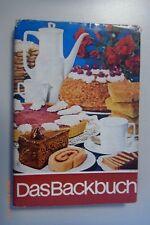 Das Backbuch DDR mehr als 450 Rezepte und vielen praktischen Ratschlägen