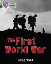 The First World War (Collins Big Cat Progress)-ExLibrary