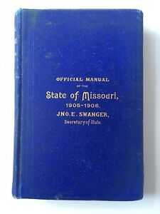 Official Manual of the State of Missouri, 1905-1906