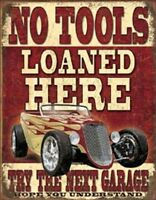 No Tools Loaned Here Novelty TIN SIGN Vintage Garage Shop Wall Poster Decor