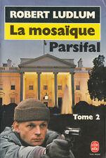 Livre Poche la mosaïque parsifal R. Ludlum Tome 2 book