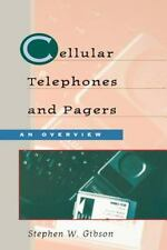 Cellular Telephones & Pagers: An Overview: By Stephen Gibson