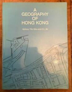 A Geography of Hong Kong Editor TN Chui and CL So